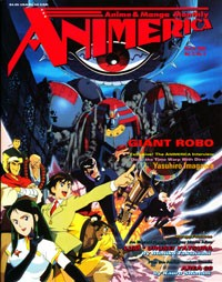 Animerica – Giant Robo – Project A-KO – Bubblegum Crisis Pillows – March 1994